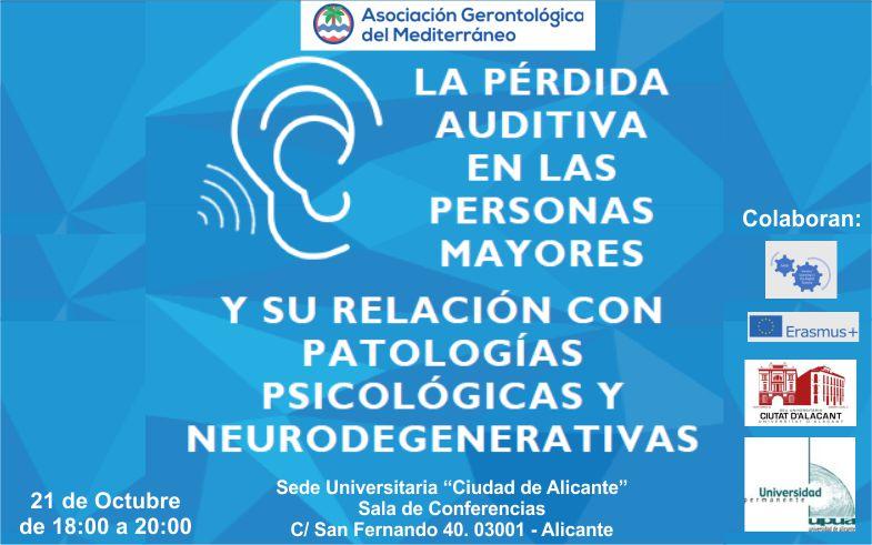 La pérdida auditiva en las personas mayores y su relación con patologías psicológicas y neurodegenerativas